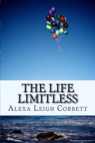 9781461042228: The Life Limitless