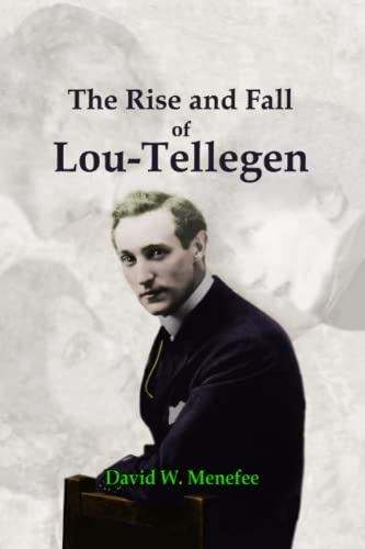9781461044802: The Rise and Fall of Lou-Tellegen