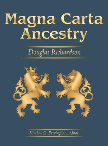 Magna Carta Ancestry: A Study in Colonial: Douglas Richardson