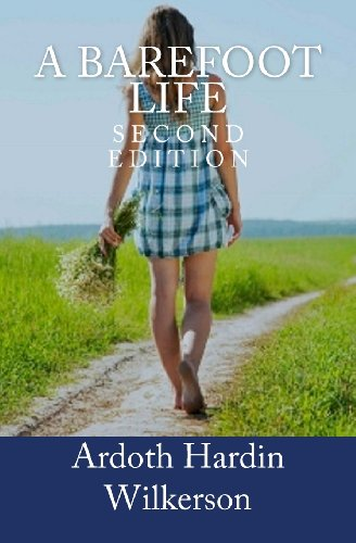 9781461045977: A Barefoot Life