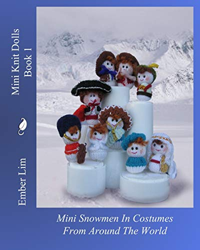 9781461046677: Mini Knit Dolls Book 1: Mini Snowmen In Costumes From Around The World