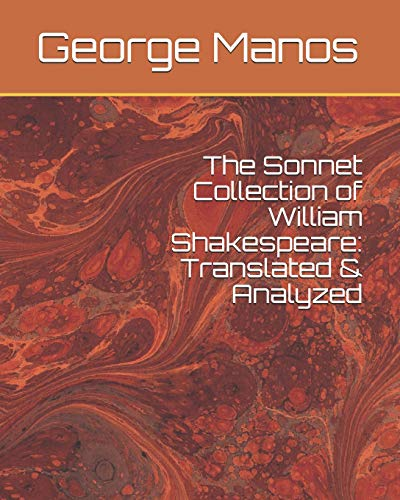 9781461046929: The Sonnet Collection of William Shakespeare: Translated & Analyzed