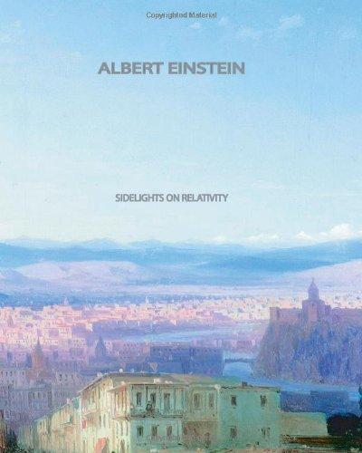 9781461047766: Sidelights on Relativity
