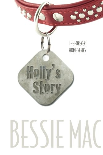 9781461048251: Holly's Story: The Forever Home Series