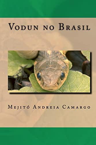 Vodun No Brasil: Camargo, Mejit Andreia