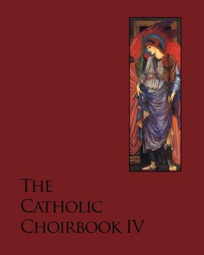 The Catholic Choirbook 4: Locus Iste (Volume: Noel Jones