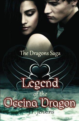 9781461051961: The Dragons Saga Legend of the Oceina Dragon