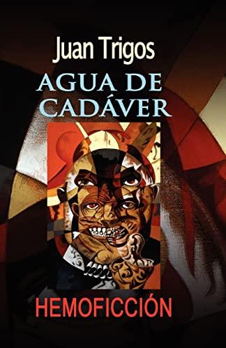9781461052746: Agua de cadáver (Spanish Edition)
