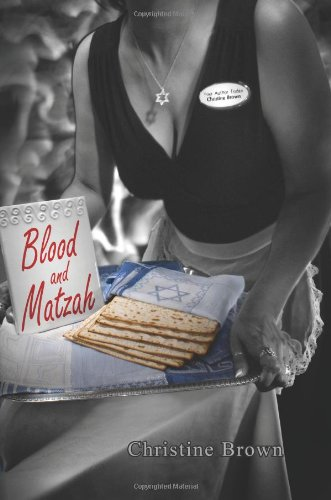 Blood and Matzah (146105799X) by Brown, Christine