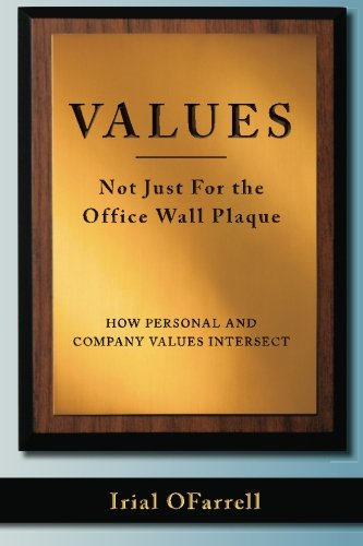 9781461058366: Values - Not Just For the office Wall Plaque: How Personal and Company Values Intersect