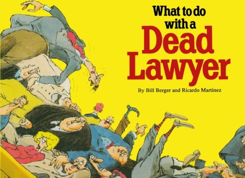 9781461058519: What to do with a Dead Lawyer