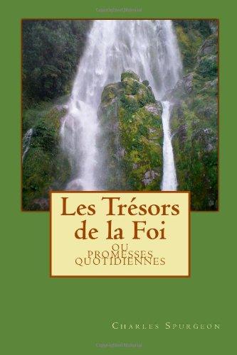 Les Trésors de la Foi (French Edition) (1461060516) by Spurgeon, Charles