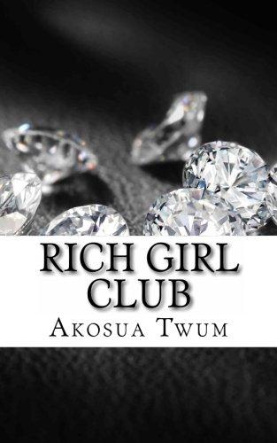 9781461060772: Rich Girl Club