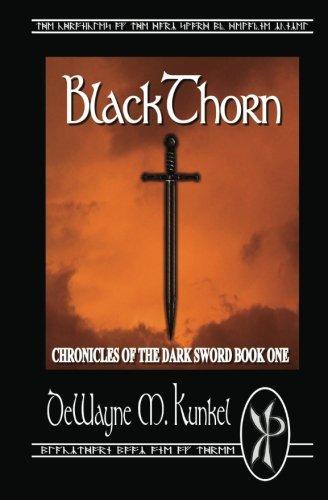 9781461060819: BlackThorn: Chronicles of the Dark Sword