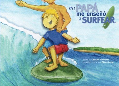 9781461062516: Mi Papá Me Enseñó a Surfear