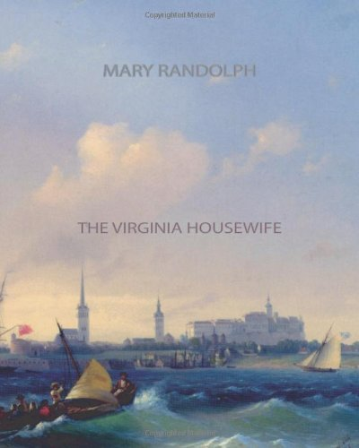 9781461064312: The Virginia Housewife