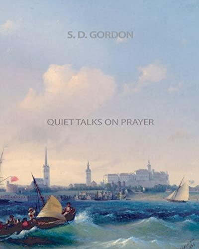 9781461064749: Quiet Talks on Prayer