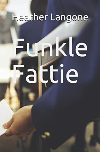 9781461065616: Funkle Fattie