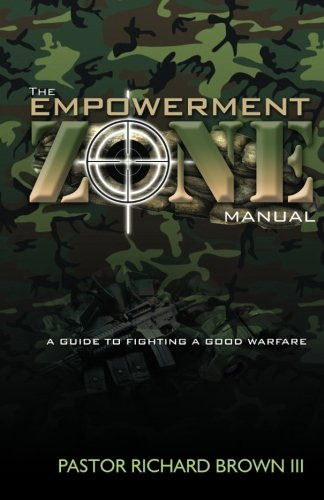 9781461067559: The Empowerment Zone Manual: A Guide To Fighting A Good Warfare