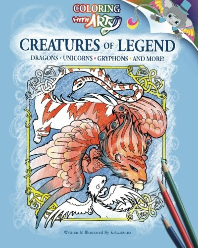 9781461067856: Creatures Of Legend: Coloring With Arty