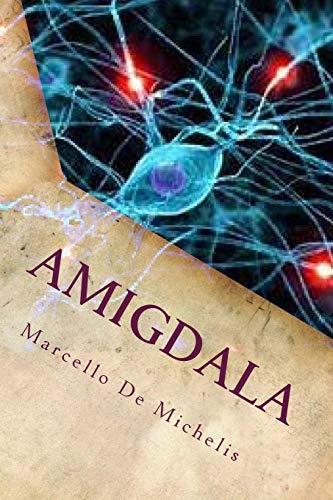 9781461068600: Amigdala: Romanzo Giallo (Italian Edition)