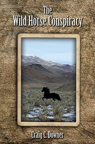 9781461068983: The Wild Horse Conspiracy