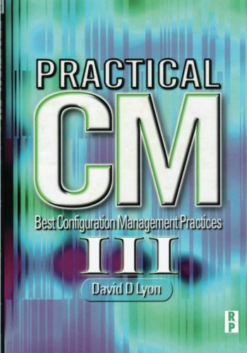 9781461069355: Practical CM III: Best Configuration Management Practices for the 21st