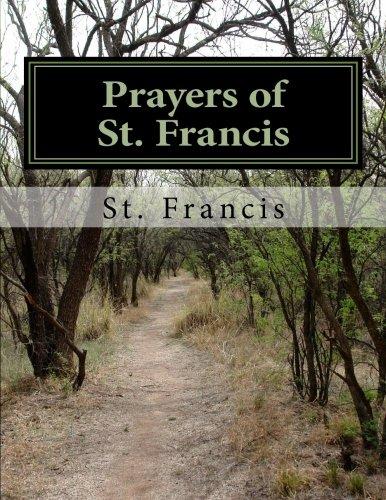 Prayers of St. Francis: St Francis