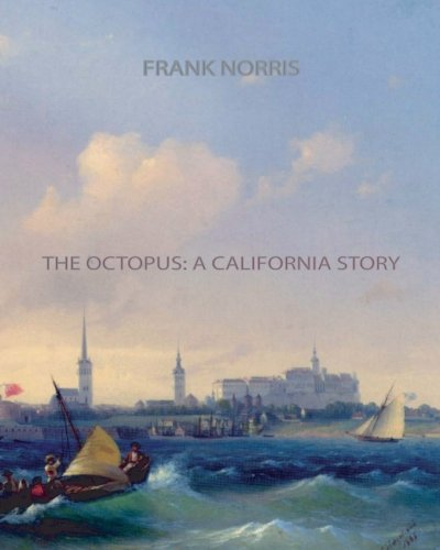 9781461072324: The Octopus: A California Story