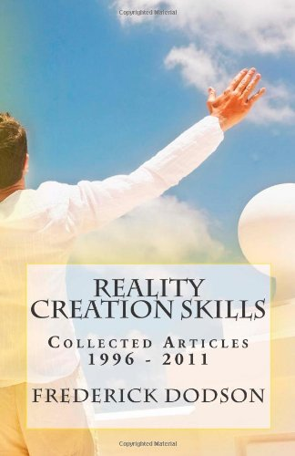 9781461072744: Reality Creation Skills: Collected Articles 1996 - 2011