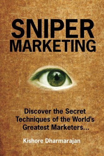 9781461073376: Sniper Marketing: Discover the Secret Techniques of the World's Greatest Marketers