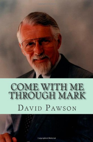 Come with me through Mark: Pawson, David