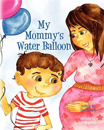9781461076391: My Mommy's Water Balloon
