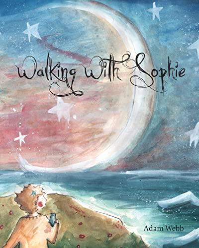 Walking with Sophie - Adam Webb