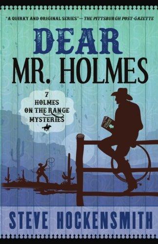 9781461077145: Dear Mr. Holmes: Seven Holmes on the Range Mysteries