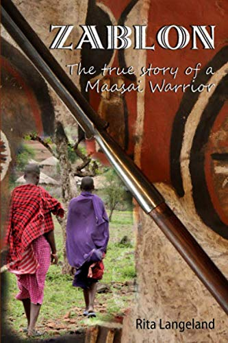 9781461077237: Zablon: The True Story of a Maasai Warrior