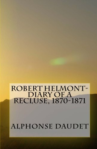 9781461078333: Robert Helmont-Diary Of A Recluse, 1870-1871