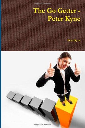 9781461078371: The Go Getter - Peter Kyne