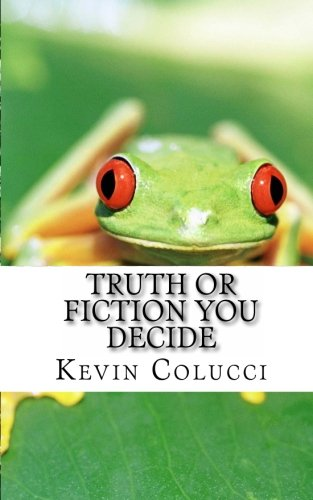 9781461082200: Truth Or Fiction You Decide