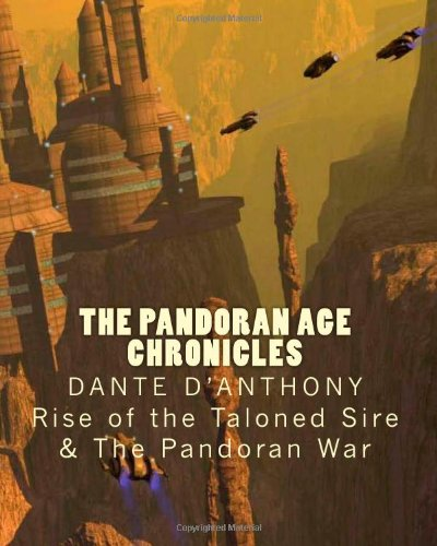 9781461083139: The Pandoran Age Chronicles