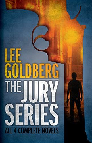 The Jury Series: Four Complete Novels (Paperback) - Lee Goldberg