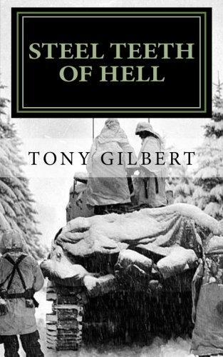 9781461083931: Steel Teeth of Hell: Chronicle of a WWII Tank Crew
