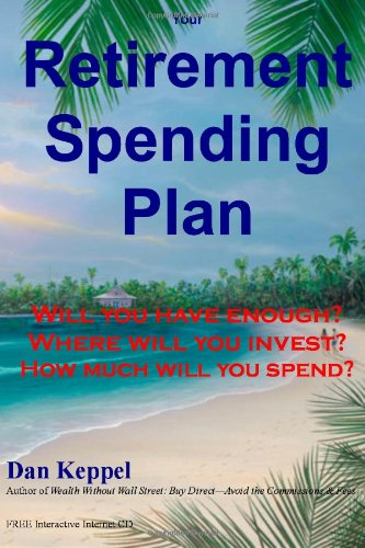 9781461084013: Your Retirement Spending Plan: Will you have enough?