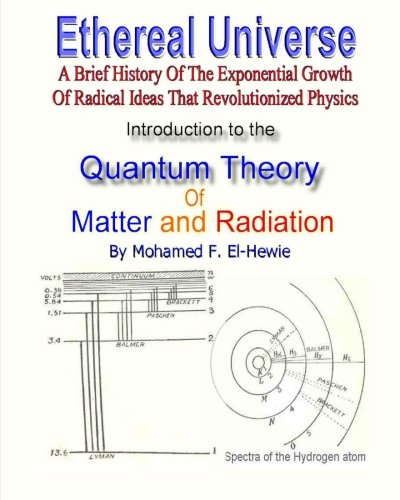 9781461084112: Introduction to The Quantum Theory of Matter and Radiation: Ethereal Universe