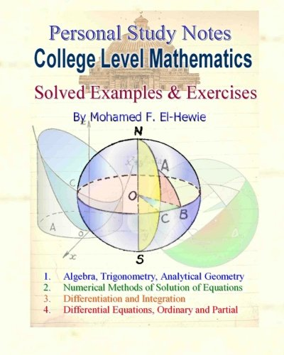 9781461084242: College Level Mathematics Personal Study Notes: Solved Examples & Exercises