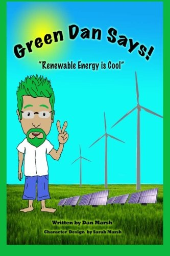9781461084280: 1: Green Dan Says: Renewable Energy is Cool