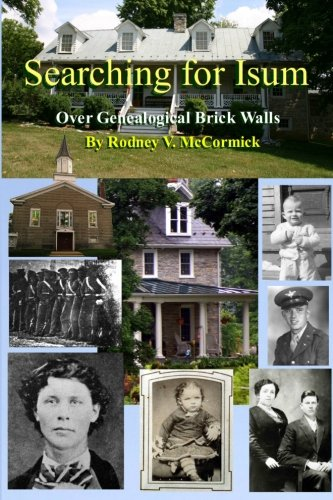 Searching for Isum: Over Genealogical Brick Walls: McCormick, Rodney V.