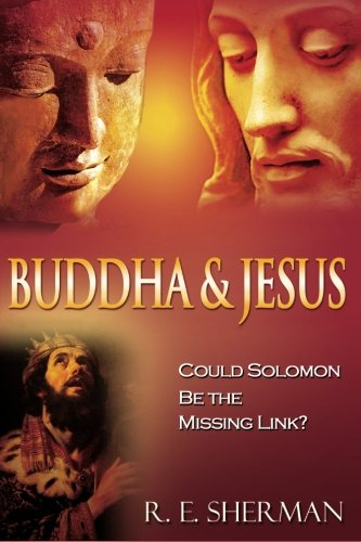 9781461086543: Buddha and Jesus:: Could Solomon Be the Missing Link?