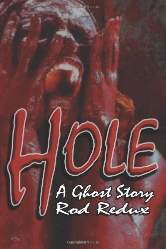 Hole: A Ghost Story: Redux, Rod