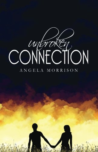 9781461088523: Unbroken Connection: (Taken by Storm Book #2) 2nd ed.